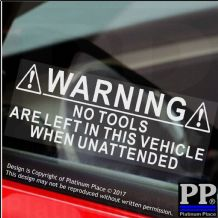 2 x No TOOLS Are Left In This Vehicle When Unattended-130x50mm-Car,Van Security Stickers